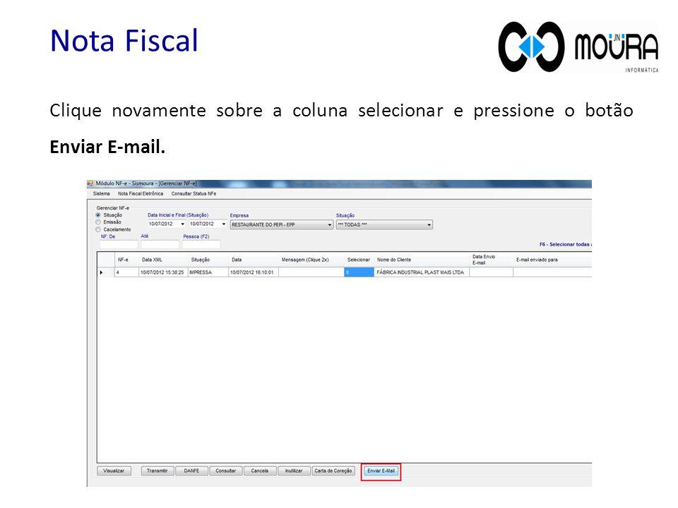 Clique novamente sobre a coluna selecionar e pressione o botão Enviar E-mail.