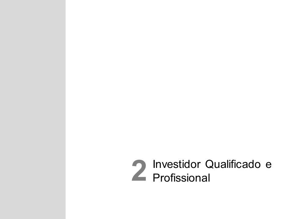Investidor Qualificado e Profissional 2