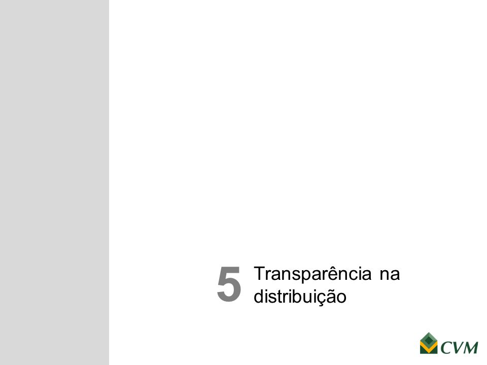 Transparência na distribuição 5