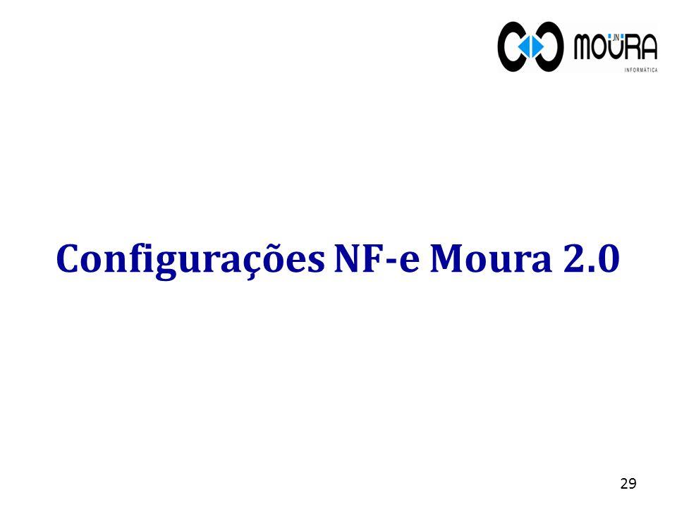 29 Configurações NF-e Moura 2.0