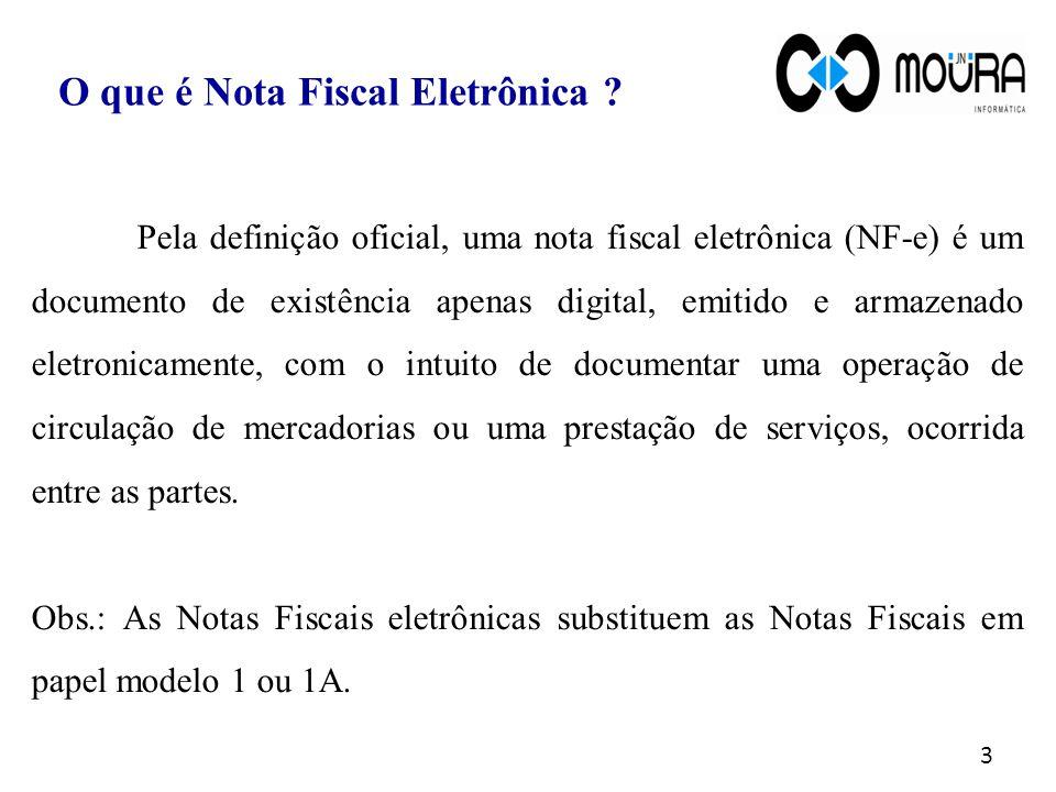 3 Pela definição oficial, uma nota fiscal eletrônica (NF-e) é um documento de existência apenas digital, emitido e armazenado eletronicamente, com o i