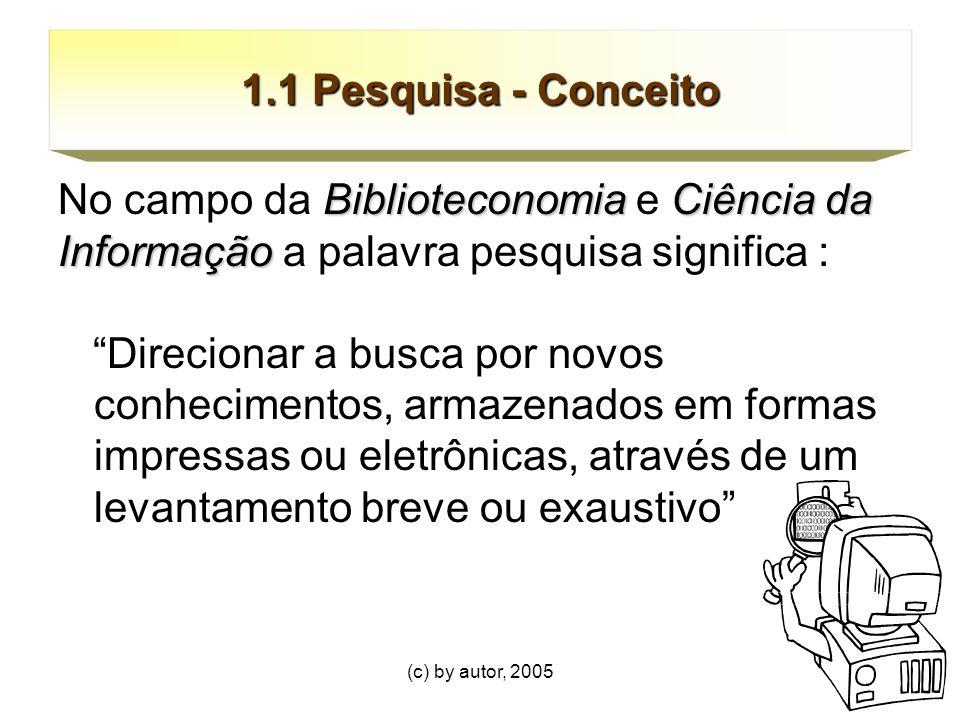 (c) by autor, 200566 REFERÊNCIAS LUNA, S.V.de.