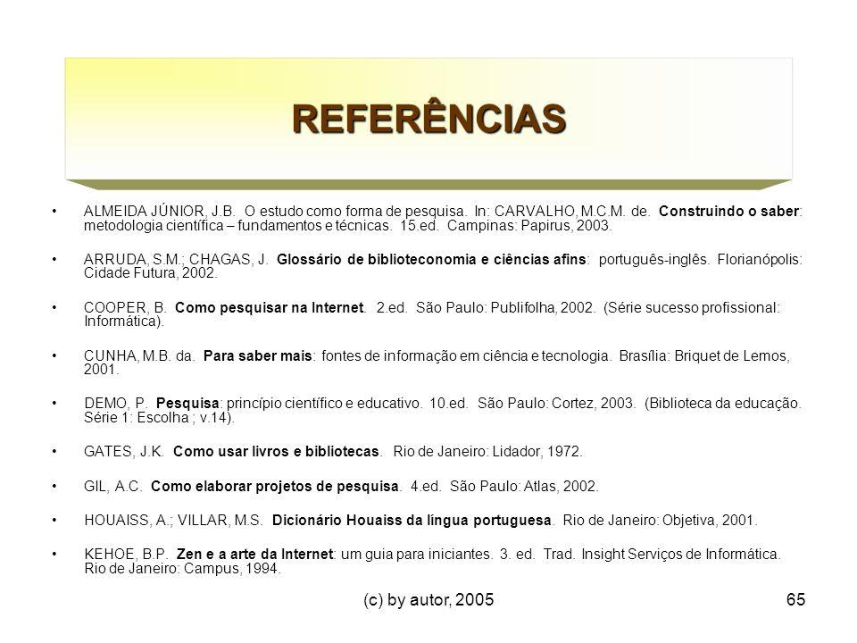 (c) by autor, 200565 REFERÊNCIAS ALMEIDA JÚNIOR, J.B.