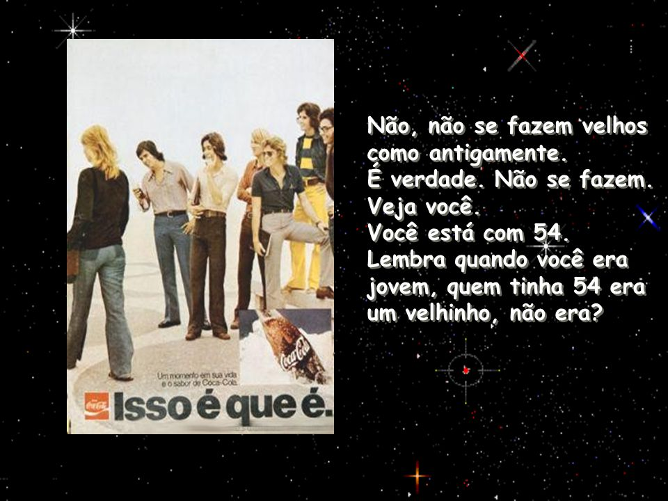 Formatação: Salete Michelini Texto: Mário Prata Música: I should know better ( The Beatles) ADAPTAÇÃO: MPS Bom fim de semana, meus caros cinquentões !!!!