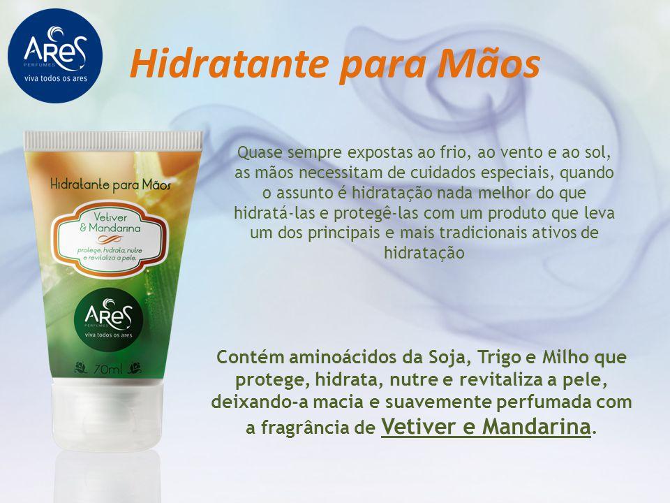 Hidratante para Mãos Contém aminoácidos da Soja, Trigo e Milho que protege, hidrata, nutre e revitaliza a pele, deixando-a macia e suavemente perfumad