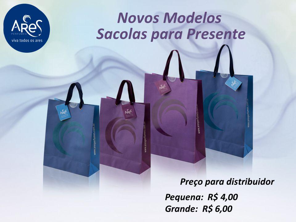 Novos Modelos Sacolas para Presente Preço para distribuidor Pequena: R$ 4,00 Grande: R$ 6,00