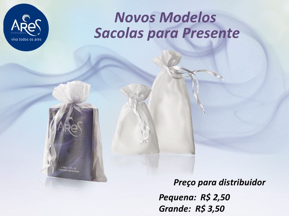 Novos Modelos Sacolas para Presente Preço para distribuidor Pequena: R$ 2,50 Grande: R$ 3,50