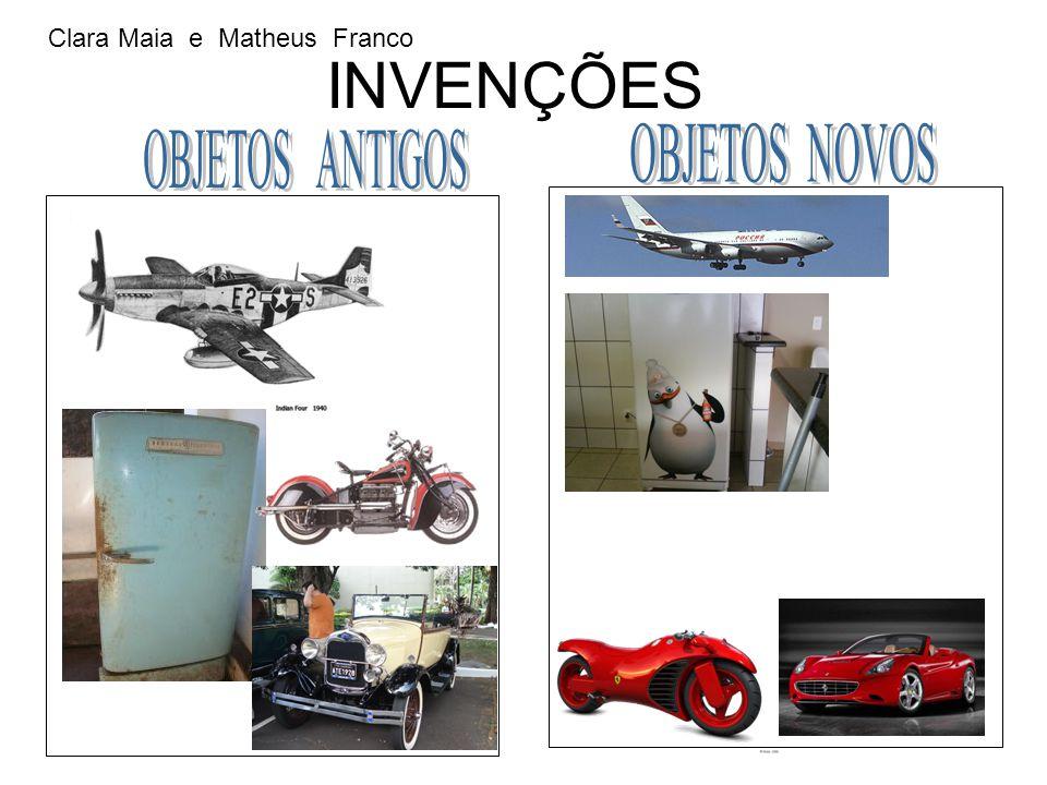 INVENÇÕES Clara Maia e Matheus Franco