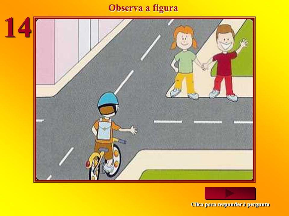Quando é que o Bruno pode passar? Depois dos automóveis. Antes dos automóveis. Depois dos automóveis. Antes dos automóveis. a) b) Imagem seguinte Clic