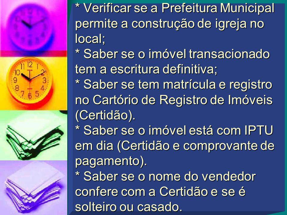* No caso de Empresa (Pessoa Jurídica) CND do INSS e certidão de quitação de tributos e contribuições Federais da Receita Federal.