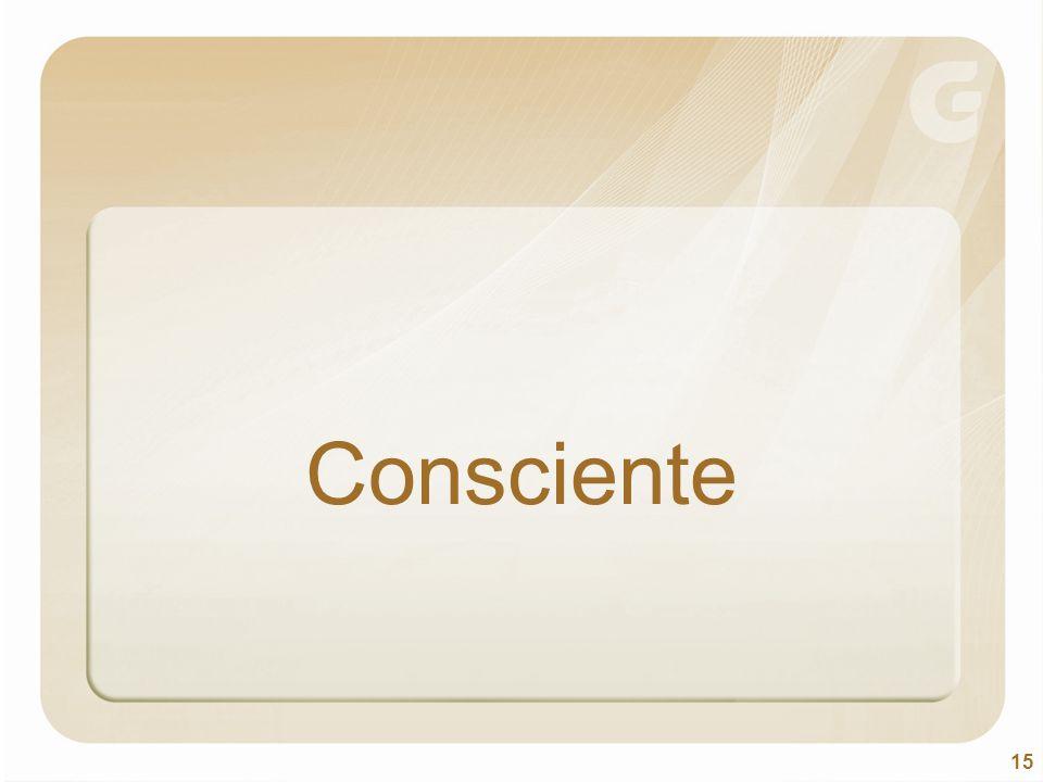 15 Consciente