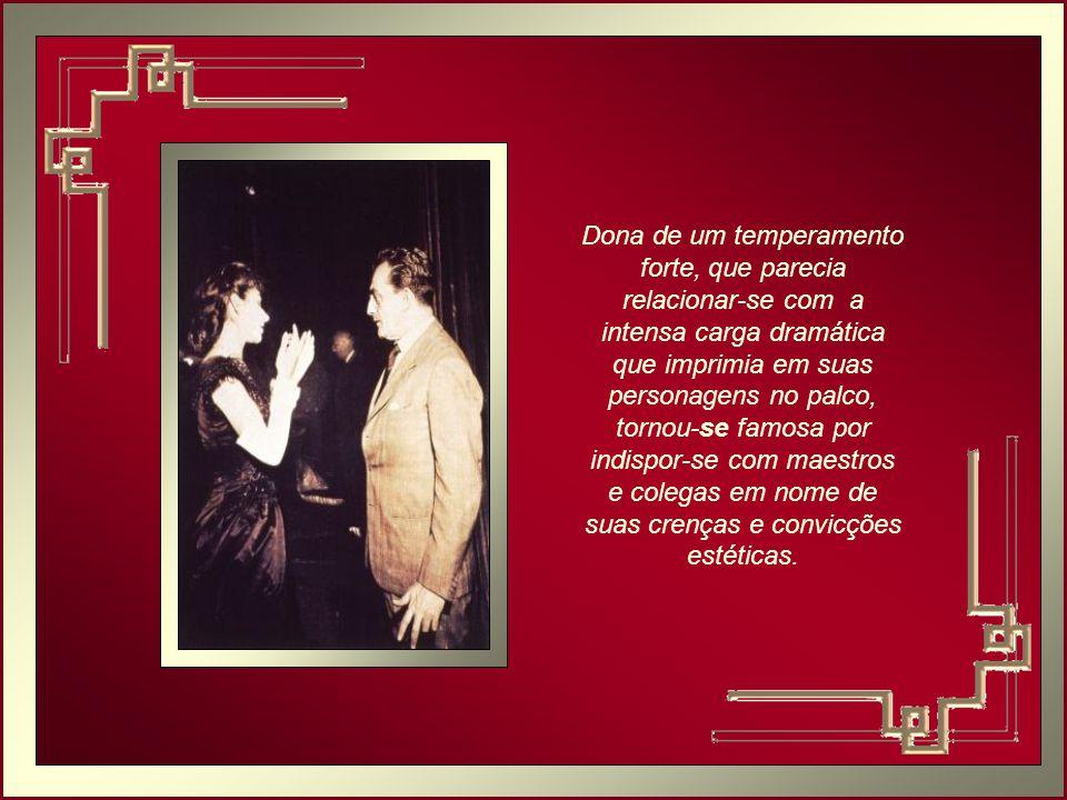 Para Maria Callas a expressão vocal era primordial - tudo na Ópera tem que fazer sentido para dar ao público algo comovente e real. Isso a tornou a ma