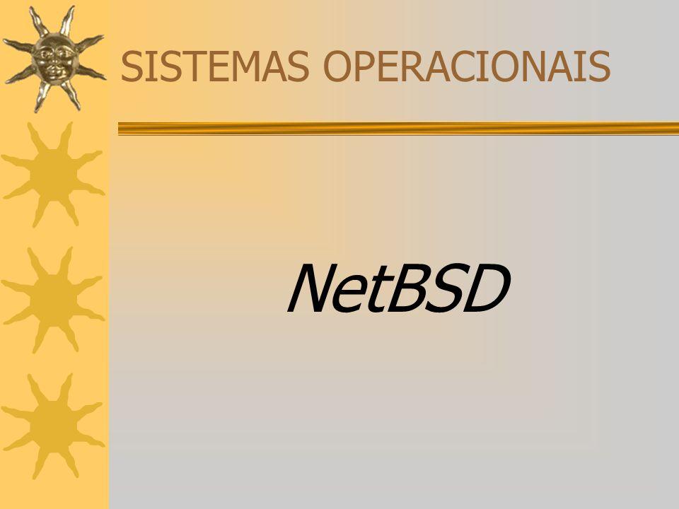 Origens: A primeira versão do NetBSD saiu em 1993, derivando do sistema operacional 4.3BSD Lite, uma versão do Unix desenvolvida na Universidade da Califórnia de Berkeley ( BSD= Berkeley Software Distribution) e do sistema 386BSD, a primeira conversão para sistemas Intel 386.