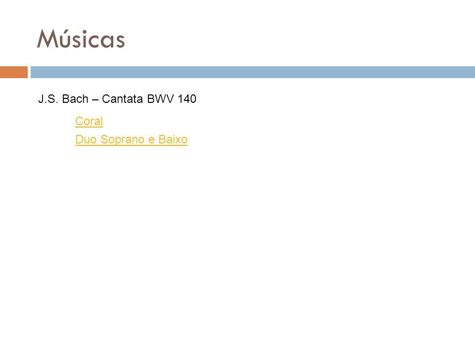 Músicas Coral Duo Soprano e Baixo J.S. Bach – Cantata BWV 140