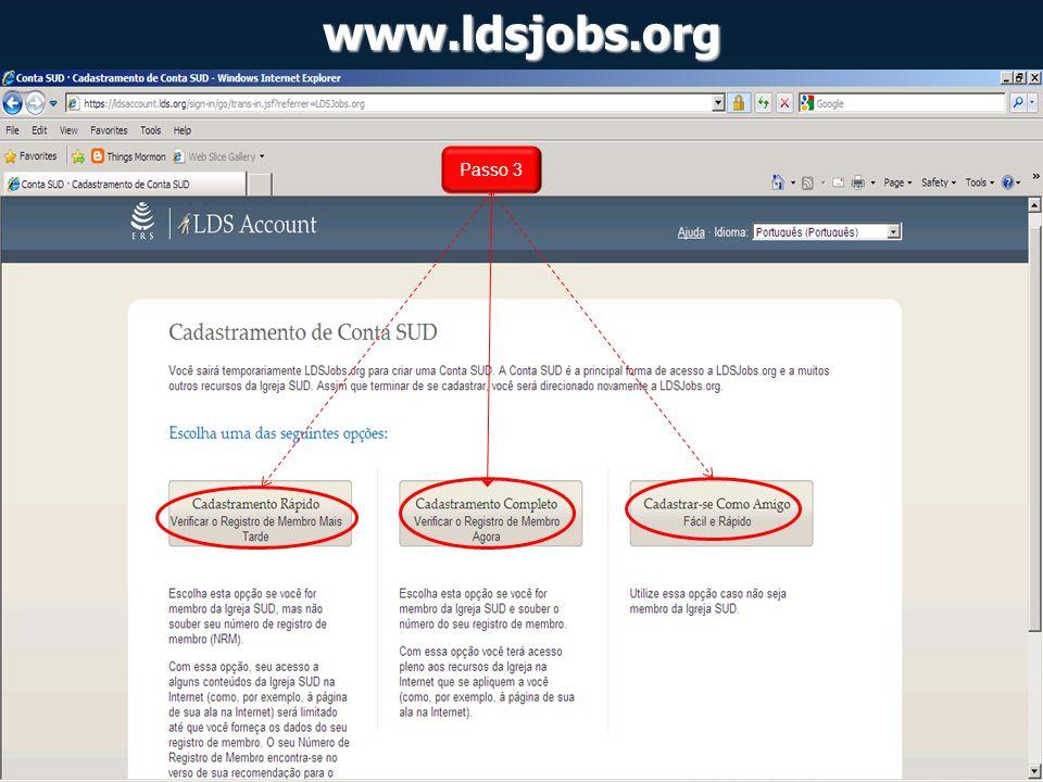 www.ldsjobs.org Exemplo: Meus Candidatos: 1.Anúncios de Emprego e...