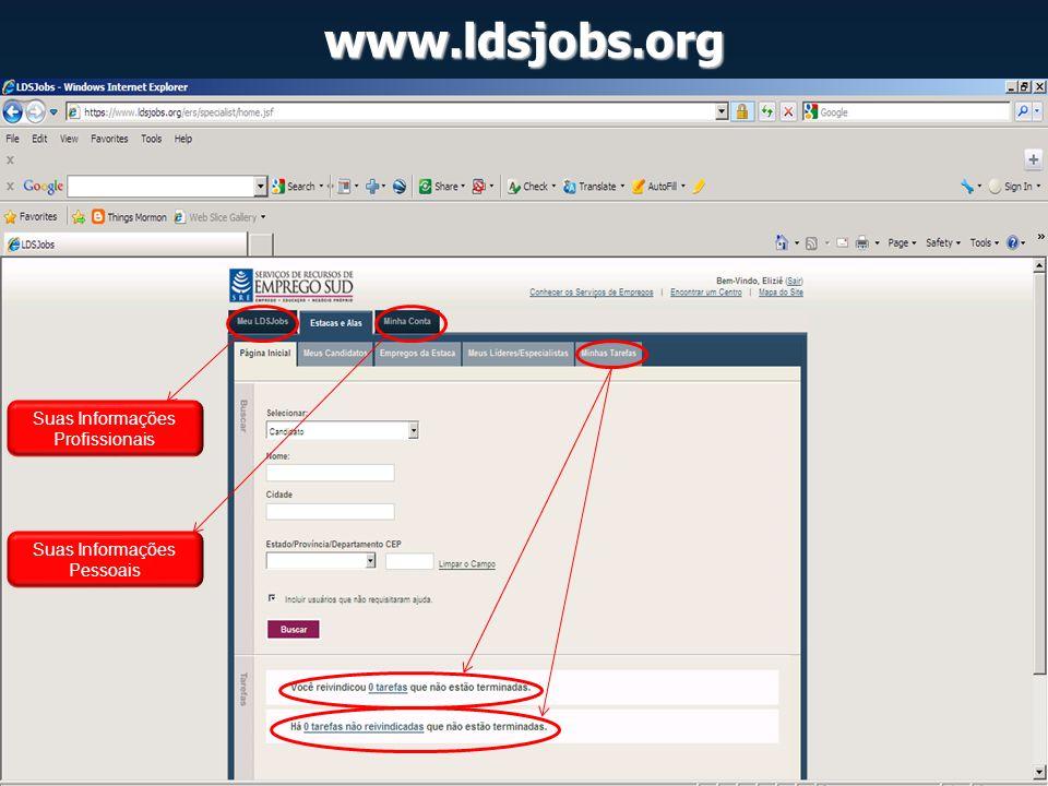 www.ldsjobs.org Suas Informações Profissionais Suas Informações Pessoais