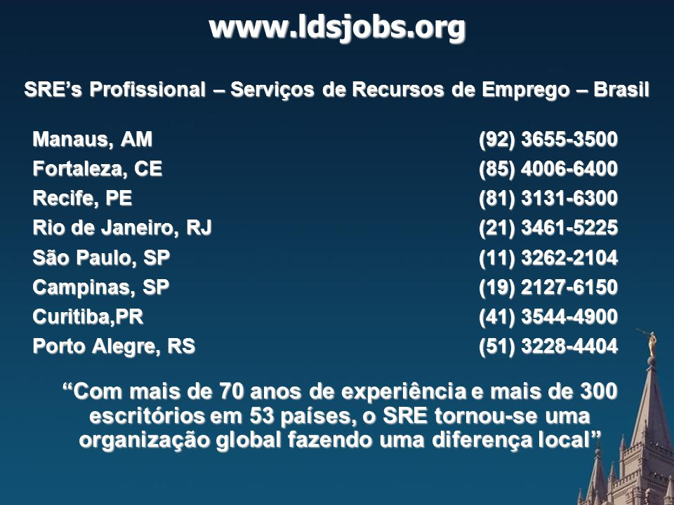 SRE's Profissional – Serviços de Recursos de Emprego – Brasil SRE's Profissional – Serviços de Recursos de Emprego – Brasil Manaus, AM (92) 3655-3500