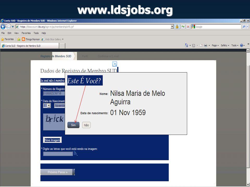 www.ldsjobs.org Somente a partir dessa página o site passa a reconhecer o cadastro, mostrando o baixo percentual de dados 17%, avisando sobre a necessidade mínima de 90% para ser visto e apreciado pelos empregadores.