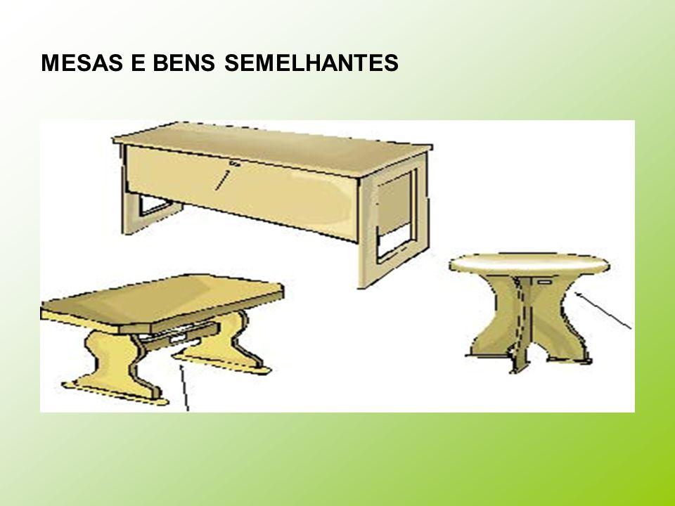 MESAS E BENS SEMELHANTES
