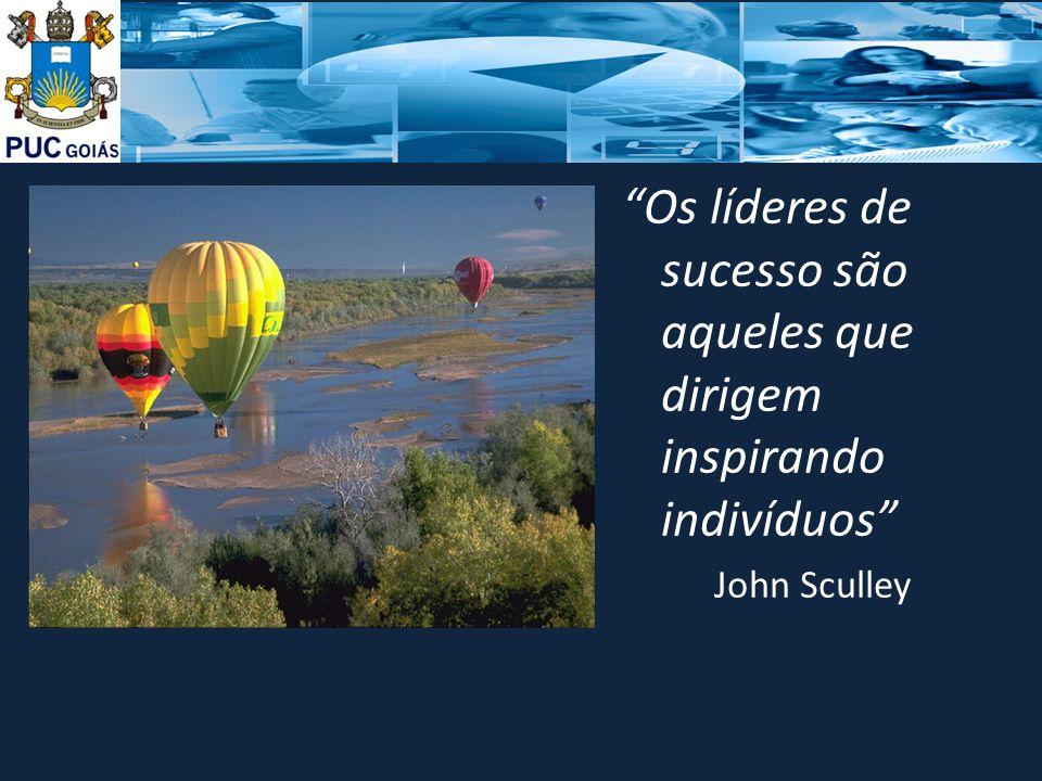 """""""Os líderes de sucesso são aqueles que dirigem inspirando indivíduos"""" John Sculley"""