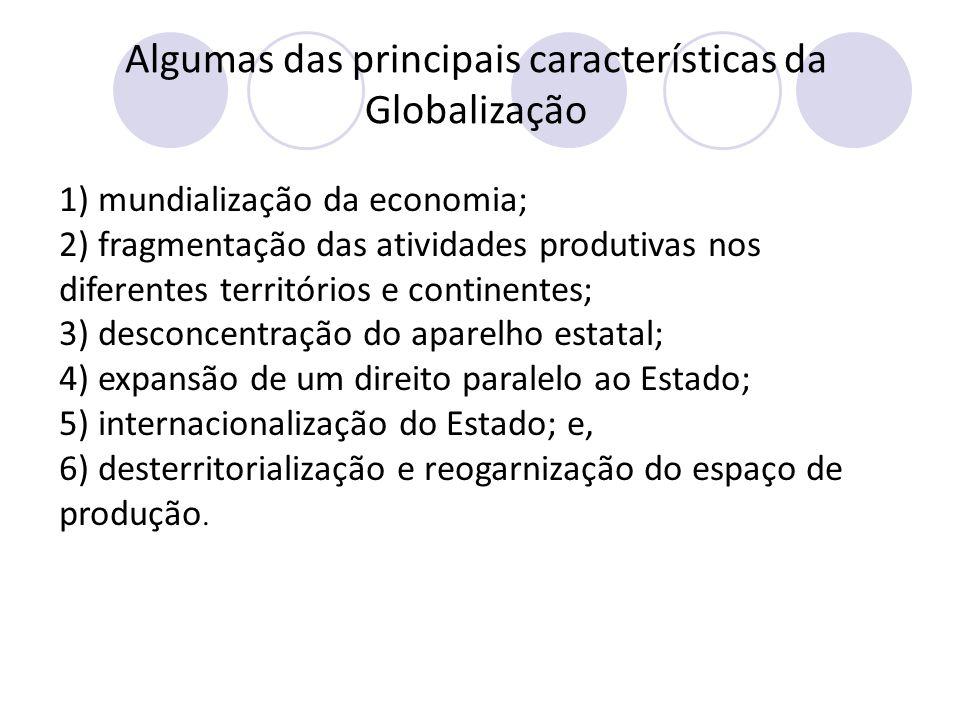  A Globalização está associada a uma aceleração do tempo. Tudo muda mais rapidamente hoje em dia. E os deslocamentos também se tornaram muito rápidos