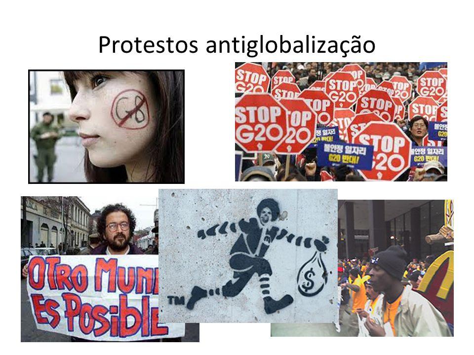 Massificação cultural e ridicularizarão do diferente Protestos antiglobalização, com aumento do radicalismo por parte das nações subjugadas = TERRORIS