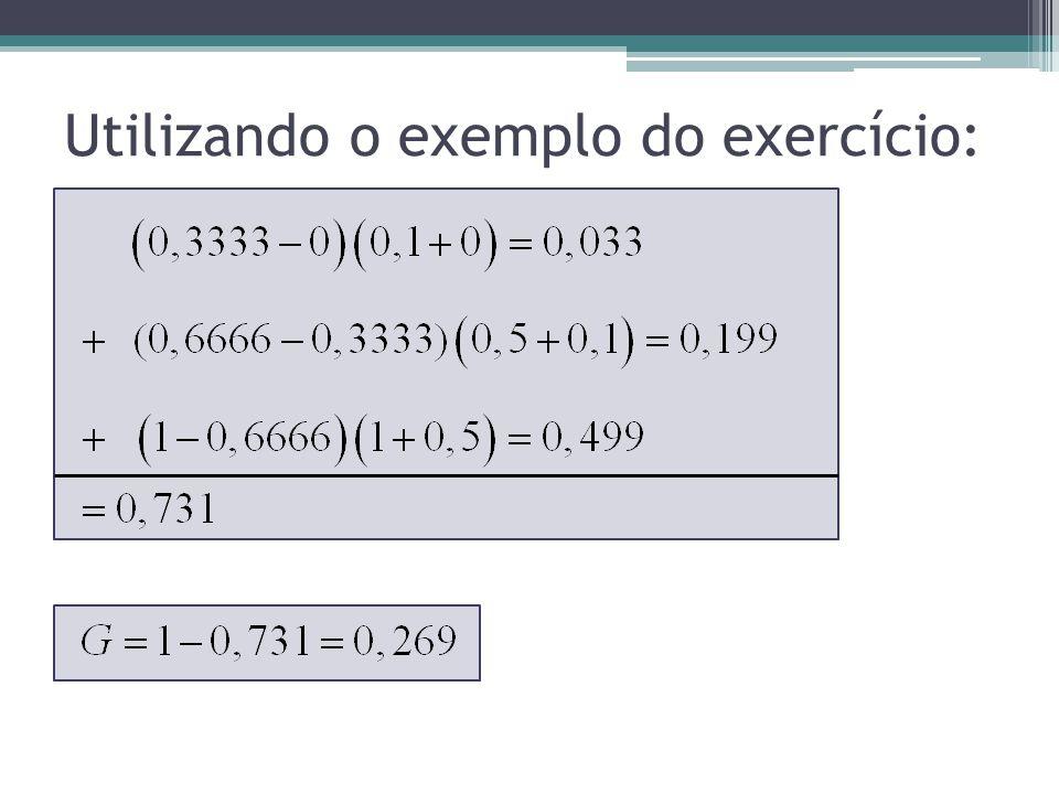 Utilizando o exemplo do exercício: