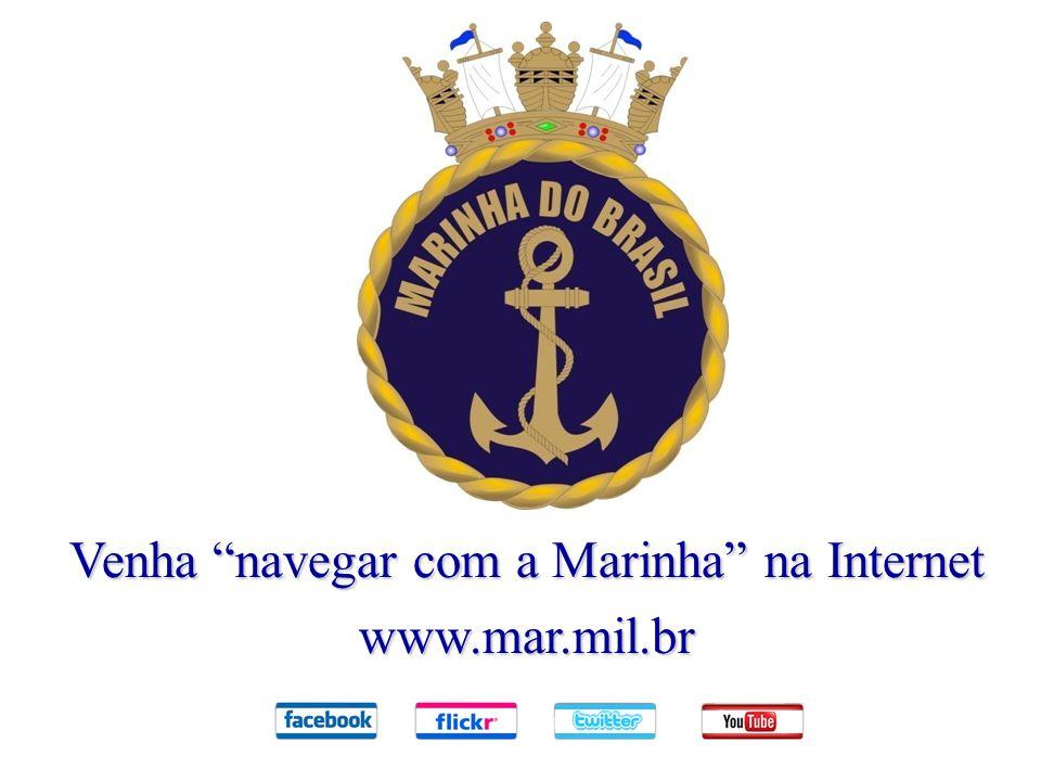 """Venha """"navegar com a Marinha"""" na Internet www.mar.mil.br"""