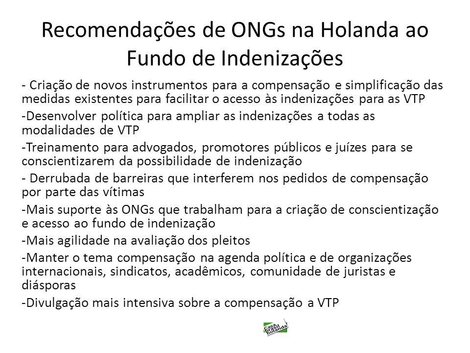 Recomendações de ONGs na Holanda ao Fundo de Indenizações - Criação de novos instrumentos para a compensação e simplificação das medidas existentes pa