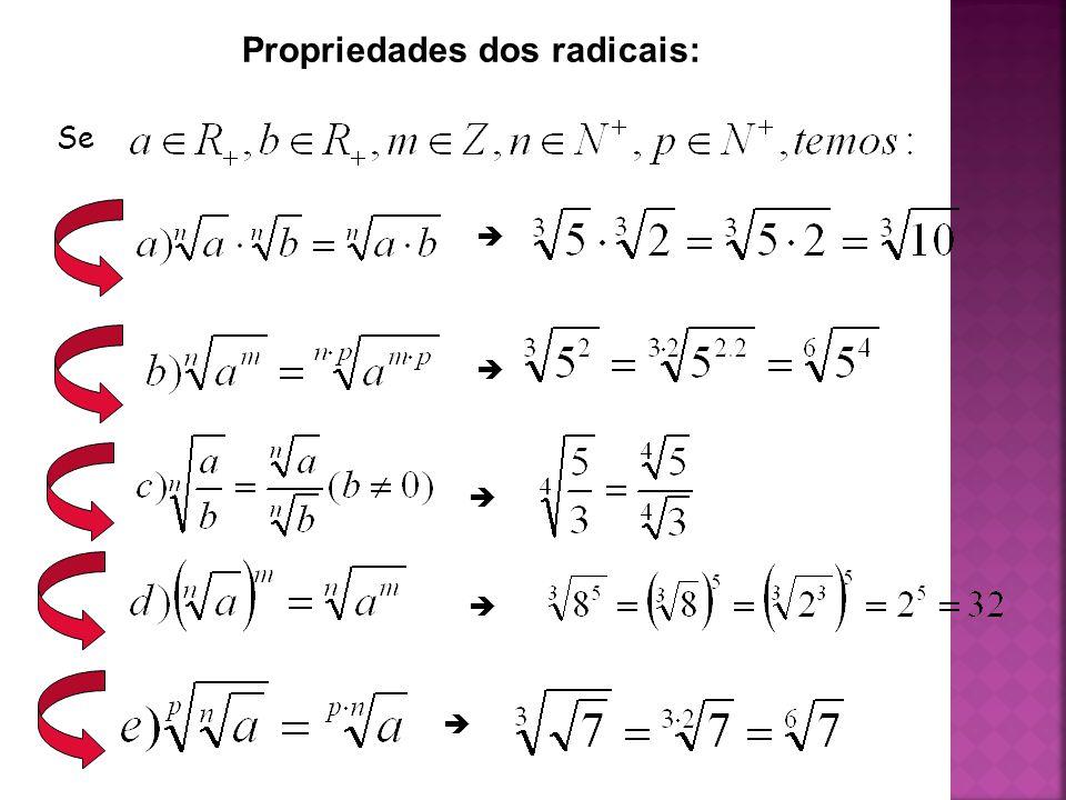 Propriedades dos radicais: Se     