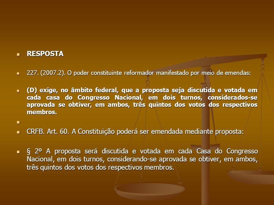 RESPOSTA RESPOSTA 227.(2007.2).