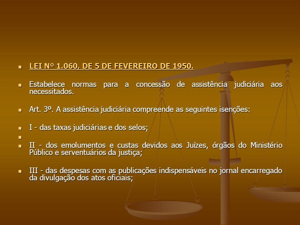 LEI Nº 1.060, DE 5 DE FEVEREIRO DE 1950.LEI Nº 1.060, DE 5 DE FEVEREIRO DE 1950.