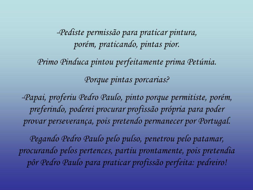 -Paris.Paris. Proferiu Pedro Paulo.