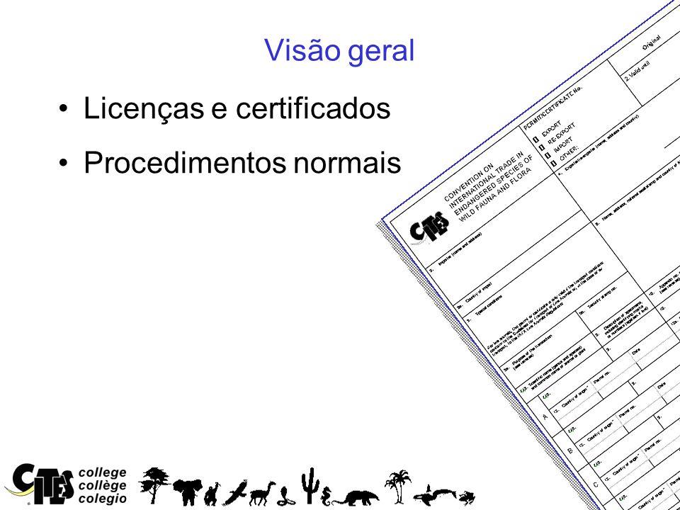 2 Visão geral Licenças e certificados Procedimentos normais
