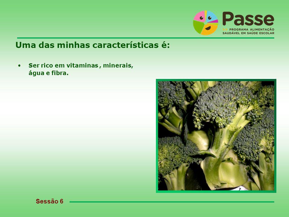 passe@crsp-norte.min-saude.pt Uma das minhas características é: Ser rico em vitaminas, minerais, água e fibra.
