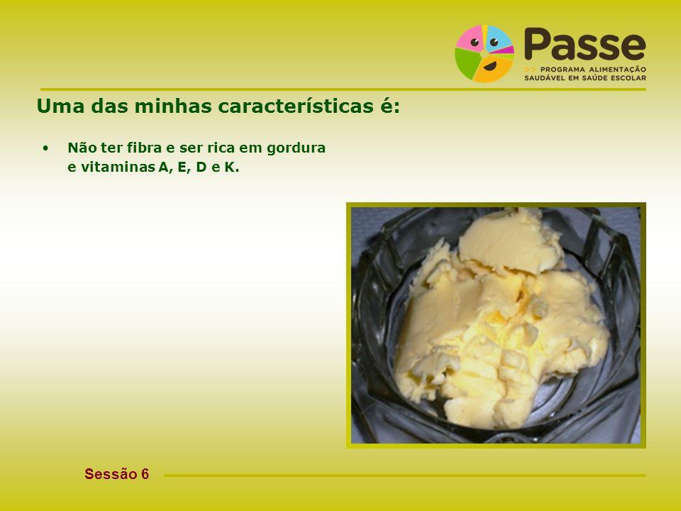 passe@crsp-norte.min-saude.pt Uma das minhas características é: Ser mais usada como sobremesa ou nos lanches.