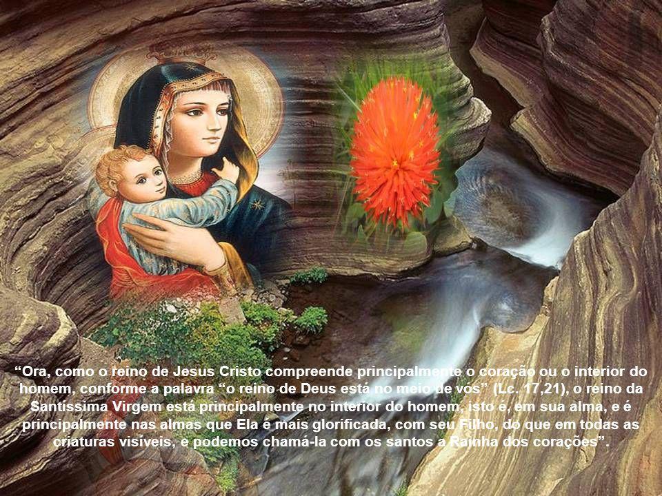 Ora, como o reino de Jesus Cristo compreende principalmente o coração ou o interior do homem, conforme a palavra o reino de Deus está no meio de vós (Lc.