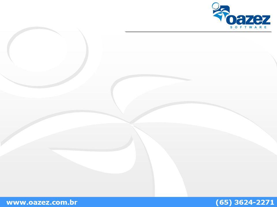 www.oazez.com.br(65) 3624-2271