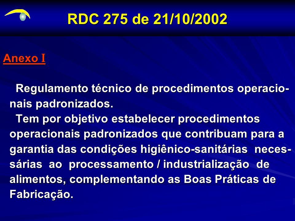 Anexo I Regulamento técnico de procedimentos operacio- Regulamento técnico de procedimentos operacio- nais padronizados.