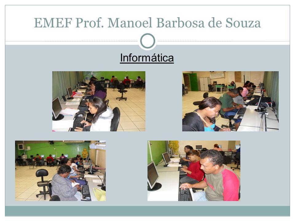 EMEF Prof. Manoel Barbosa de Souza Informática