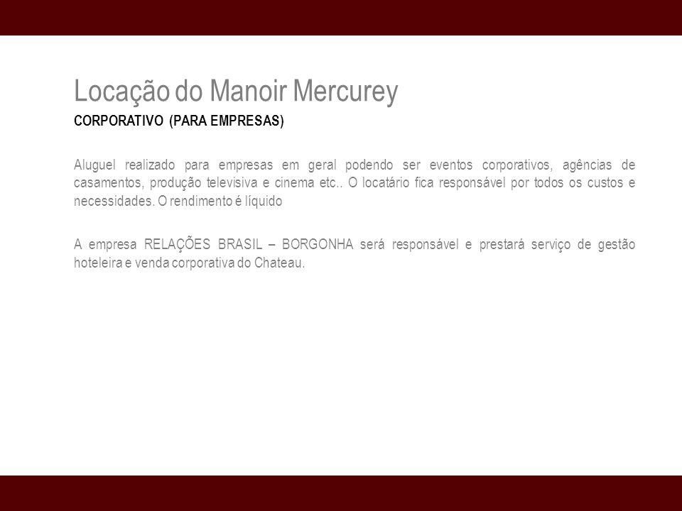 Locação do Manoir Mercurey CORPORATIVO (PARA EMPRESAS) Aluguel realizado para empresas em geral podendo ser eventos corporativos, agências de casamentos, produção televisiva e cinema etc..