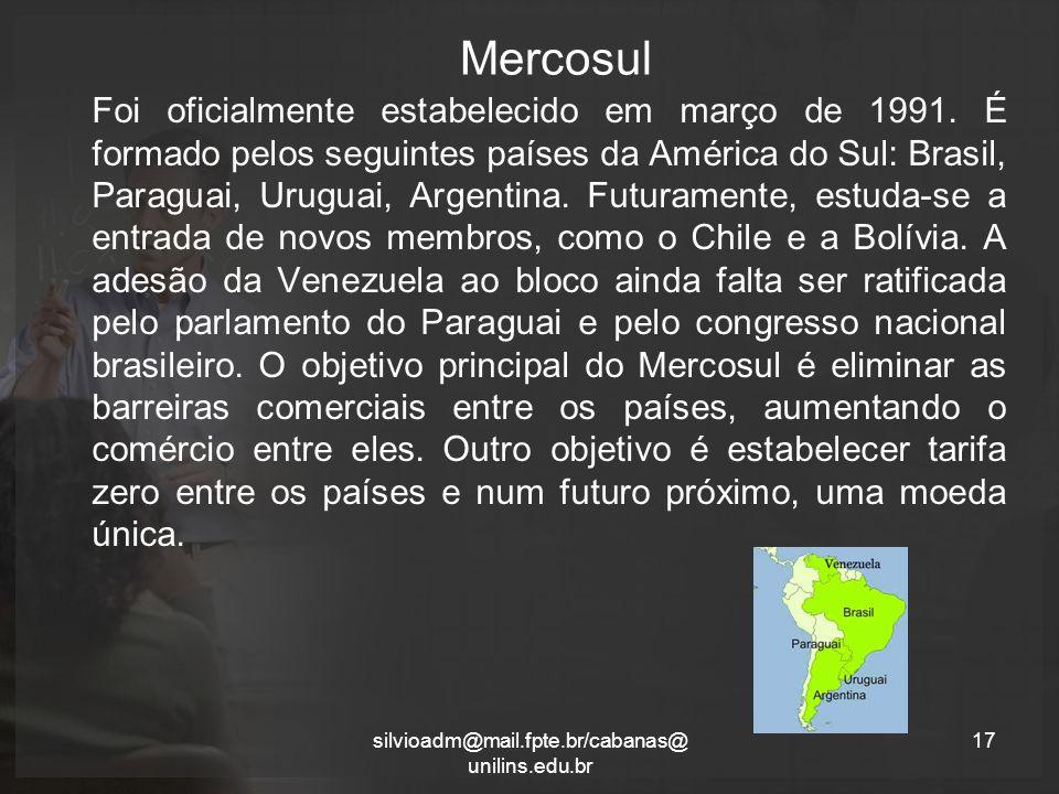 Mercosul Foi oficialmente estabelecido em março de 1991.
