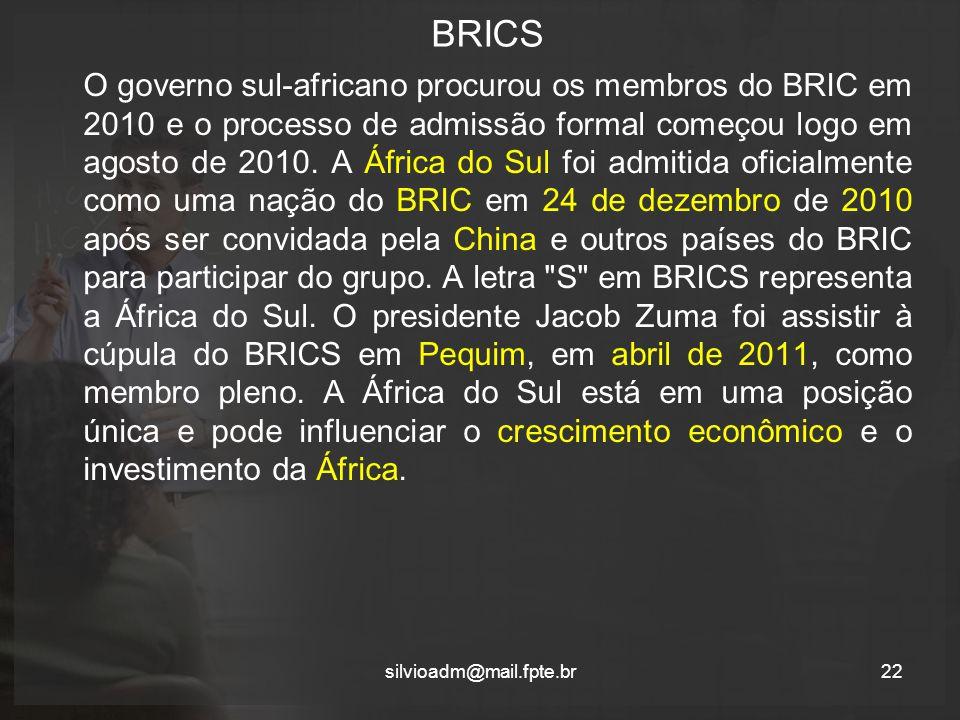 BRICS O governo sul-africano procurou os membros do BRIC em 2010 e o processo de admissão formal começou logo em agosto de 2010.