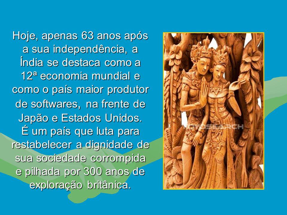 Os ingleses não invadiram a Índia interessados em sua cultura e filosofia, mas sim em suas riquezas minerais, tecelagem sofisticada e especiarias. A t