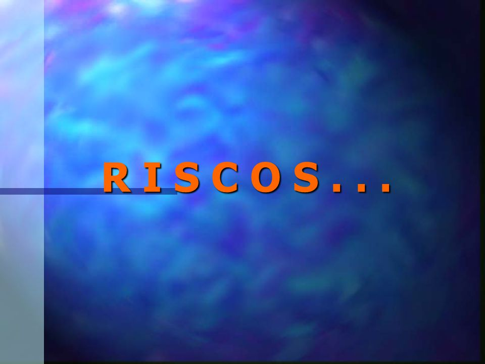 R I S C O S...