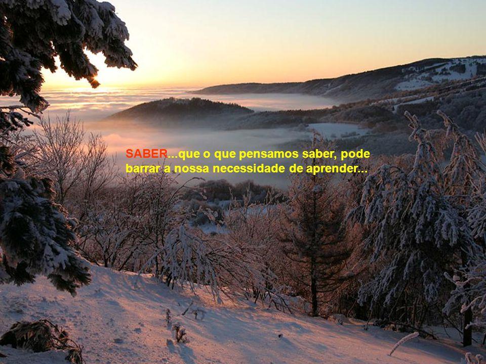 SABER...que sempre se deve falar na hora da paz e ouvir na hora da raiva...