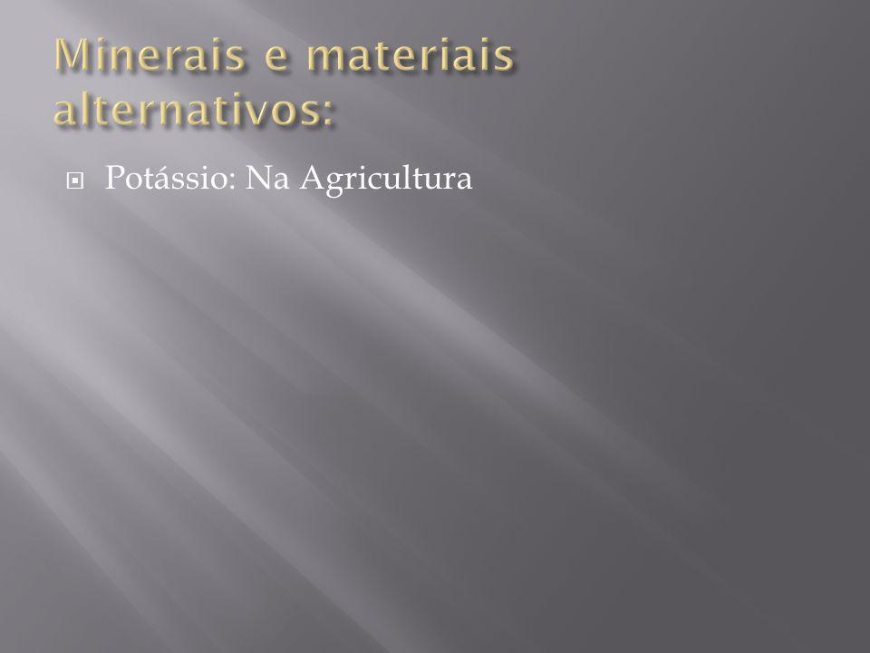  Potássio: Na Agricultura