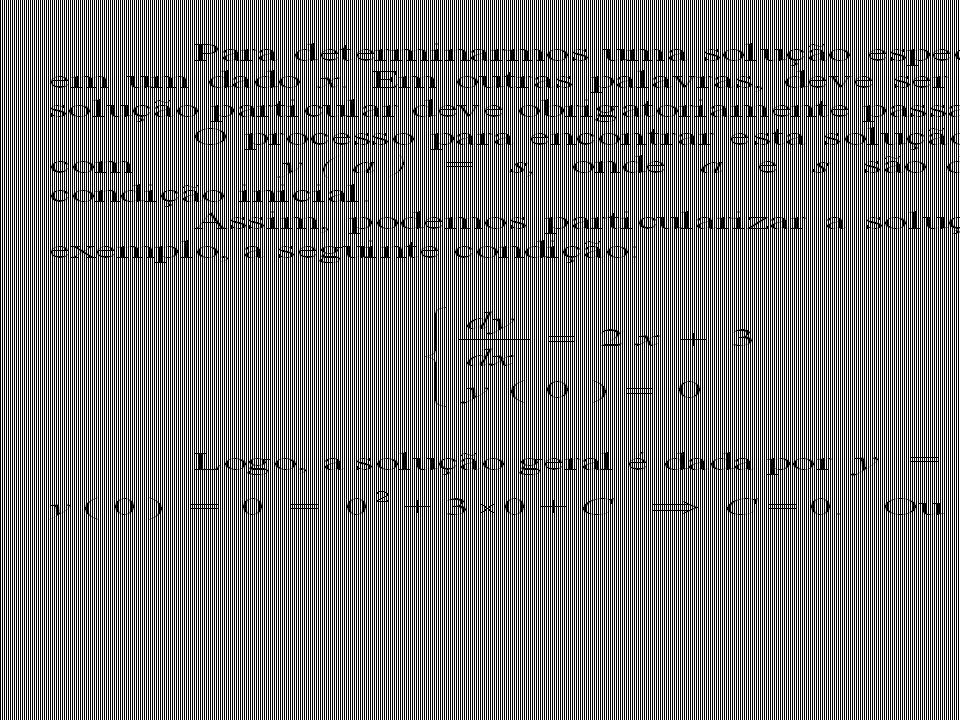 Classificação de Equações Diferenciais Equações Diferenciais Ordinárias (EDO) -- se a função desconhecida depende de uma única variável independente.