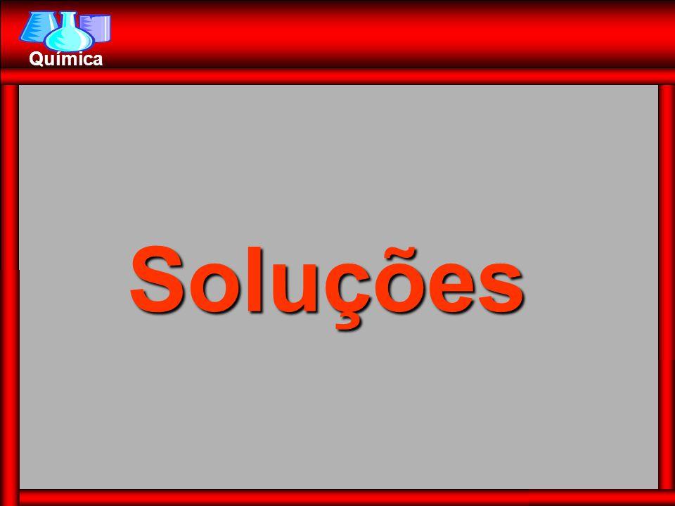 Soluções são misturas homogêneas de duas ou mais substâncias.