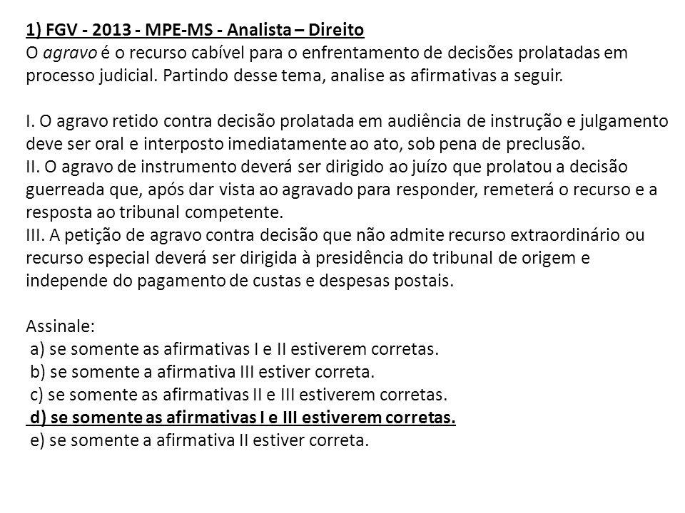 7) FCC - 2014 - Prefeitura de Cuiabá - MT - Procurador Municipal Márcio ajuizou ação de obrigação de fazer contra Telefonia do Centro Oeste pugnando pela retirada de seu nome dos cadastros de proteção ao crédito.